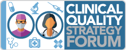 Clinical Quality Strategy Forum